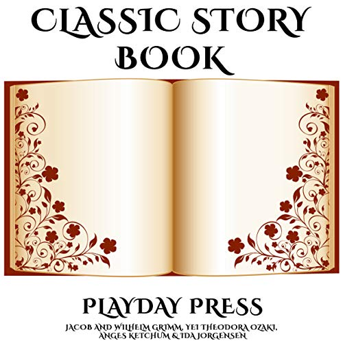 Classic Story Book: 3 Timeless Fairy Tales Collection 10 (English Edition)