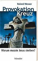 Provokation Kreuz