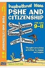 Inspirational Ideas: PSHE and Citizenship 9-11 (Inspirational Ideas) Paperback