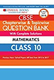 #1: Oswaal CBSE Chapterwise and Topicwise Question Bank with Complete Solutions for Class 10 Mathematics (For March 2018 Exam)