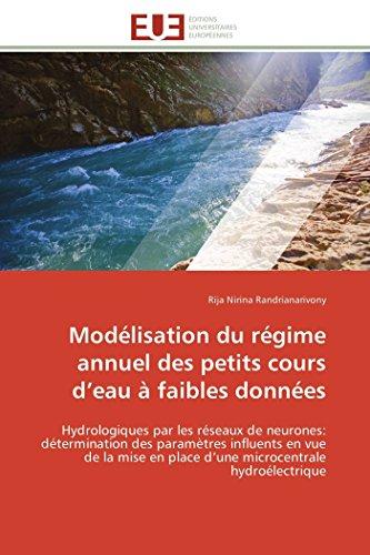 Modelisation du regime annuel des petits cours d''eau a faibles donnees