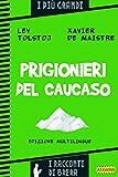 Prigionieri del Caucaso (I racconti di Brera)