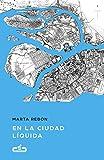 Libros Descargar en linea En la ciudad liquida Caballo de Troya 2017 6 (PDF y EPUB) Espanol Gratis