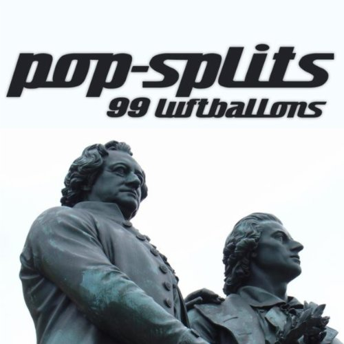 Pop-splits - 99 Luftballons - ...