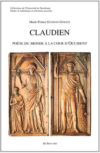 Claudien : Poète du monde à la cour d'Occident