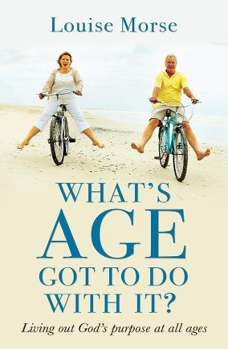 What's Age Got to Do with it?: Living out God's purpose at all ages