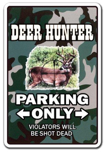 Deer Hunter Sign |-| Funny Home Décor