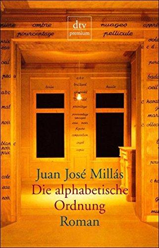 Die alphabetische Ordnung: Roman (dtv Literatur)