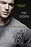 Reach for You (Dark Heart Book 3)