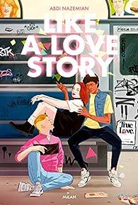 Like a love story par Abdi Nazemian