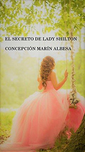 El secreto de lady Shilton por Concepción Marín Albesa