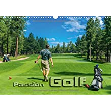 Passion Golf (Wandkalender 2018 DIN A3 quer): Stimmungsvolle Impressionen aus der Welt des Golfsports (Monatskalender, 14 Seiten )