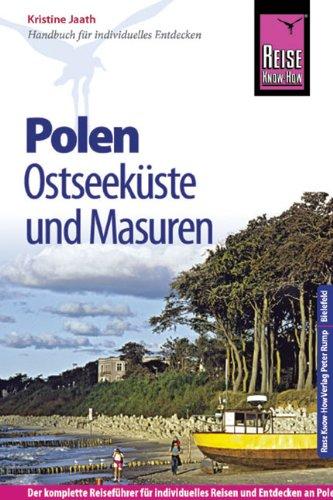 Reise Know-How Polen - Ostseeküste und Masuren: Reiseführer für individuelles Entdecken