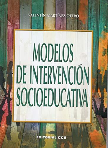 Modelos de intervención socioeducativa (Campus) por Valentín Martínez-Otero Pérez