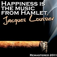 Happiness Is The Music From Hamlet (Remastered 2011)