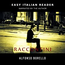 Raccontini - Easy Italian Reader (Italian Edition)