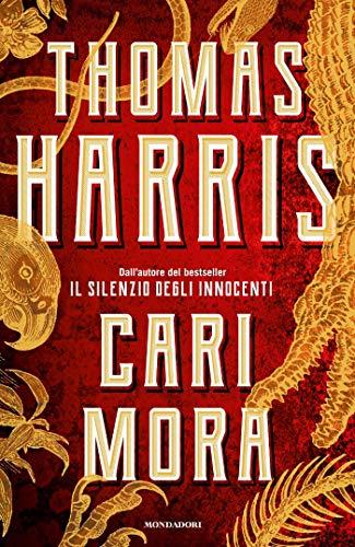 Cari Mora (versione italiana) di [Harris, Thomas]