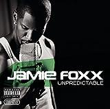 Songtexte von Jamie Foxx - Unpredictable