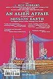 An Alien Affair: Mission Earth Volume 4 (Mission Earth series)