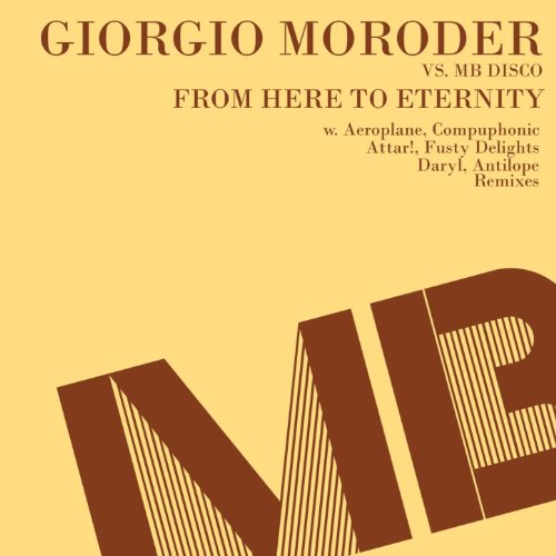 from-here-to-eternity-giorgio-moroder-vs-mb-disco