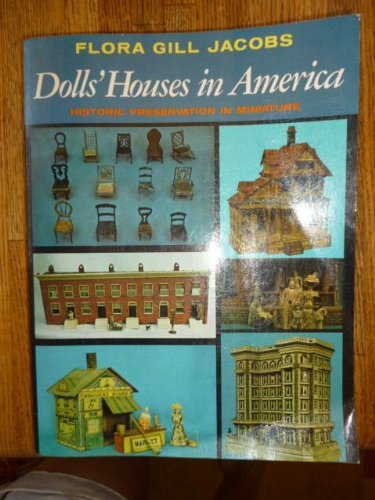 dolls-houses-in-america-historic-preservation-in-miniature-by-flora-gill-jacobs-1974-08-01