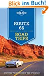 Route 66 Road Trips (Lonely Planet Ro...