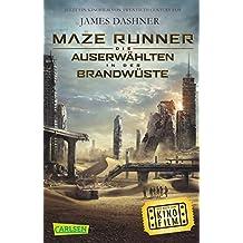 Die Auserwählten – Maze Runner: Maze Runner: Die Auserwählten - In der Brandwüste (Filmausgabe)