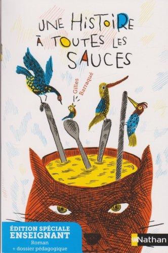 Une histoire à toutes les sauces - Edition spéciale ENSEIGNANT