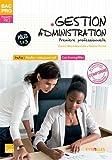 Gestion Administration 1e Bac Pro : Pôles 1 & 3
