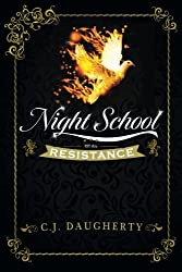 Night School Resistance (Volume 4)