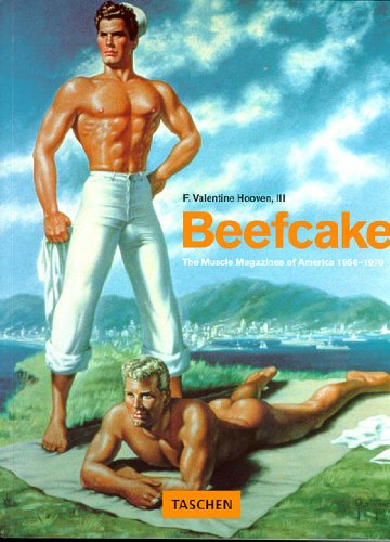 Beefcake : The Muscles Magazines of America