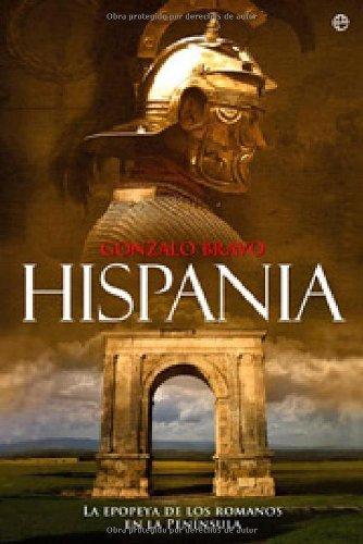 Hispania (Historia (la Esfera)) por Gonzalo Bravo