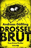 Drosselbrut: True-Crime-Thriller