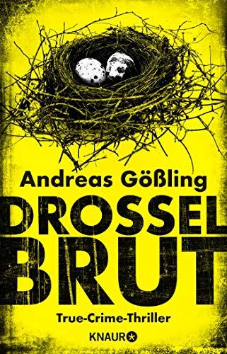 Drosselbrut: True-Crime-Thriller