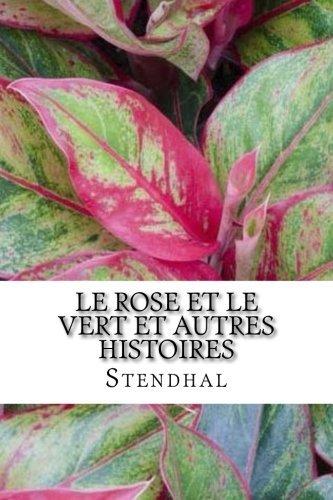 Le Rose et le Vert et autres histoires