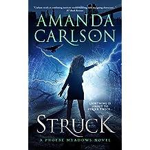Struck: (Phoebe Meadows Book 1) (English Edition)