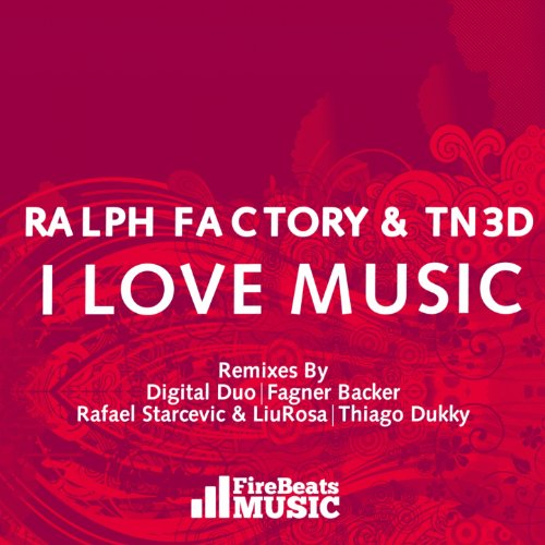 Love Mashup Songs Download: I Love Music (Thiago Dukky Remix) By TN3D Ralph Factory On