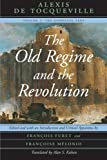 1: The Old Regime and the Revolution, Volume I: The Complete Text: Volume 1