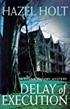 Delay of Execution (A Sheila Malory mystery)