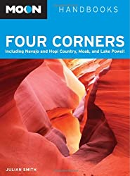 Four Corners: Including Navajo and Hopi Country, Moab and Lake Powell (Moon Handbooks)