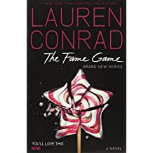 The Fame Game: 1 by Lauren Conrad (2012-09-27)
