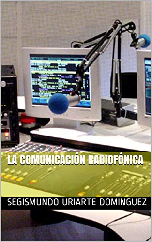 LA COMUNICACIÓN RADIOFÓNICA