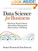 #7: Data Science for Business: What You Need to Know about Data Mining and Data-Analytic Thinking