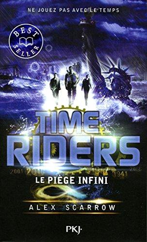 9. Time Riders : Le piège infini (9)