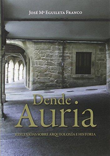 Dende Auria por José María Eguileta Franco