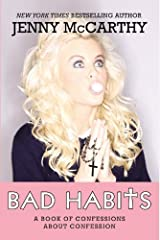 Bad Habits: A Book of Confessions about Confession by Jenny McCarthy (2013-12-24) Paperback