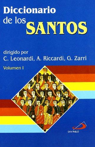 Diccionario de los santos (2 volúmenes) (Diccionarios san pablo) por C. Leonardi