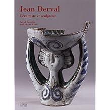 Jean Derval : Céramiste et sculpteur