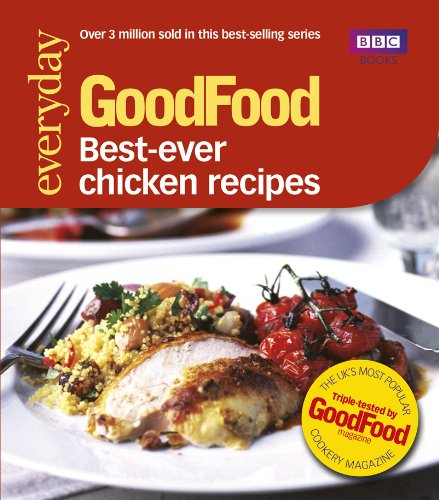 Good Food: Best Ever Chicken Recipes: Triple-tested Recipes (GoodFood 101) (English Edition) - Gordon Ramsay Pasta