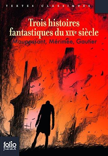 Trois histoires fantastiques du XIXe siècle par Théophile Gautier